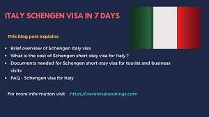 italy schengen visa in 7 days updated 2017