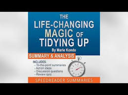 marie kondo summary the life changing magic of tidying up by marie kondo the japanese