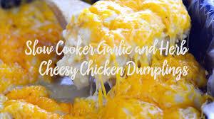 slow cooker garlic herb cheesy chicken dumplings