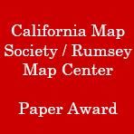 california map society california map society rumsey map center paper award stanford