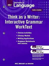 elements of language think as a writer interactive grammar