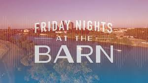 Barn Partnership Friday Nights At The Barn Youtube