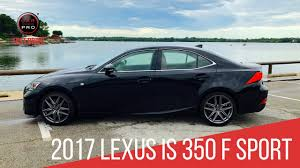 caviar lexus 2017 lexus is 350 f sport test drive youtube