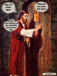 Jesus Memes - jesus at your door christian meme dust off the bible
