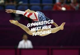 gymnastics meet hair tutorial youtube