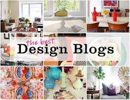 home interior design blogs the 26 best design blogs domino