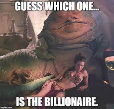 Jabba The Hutt Meme - image tagged in star wars jabba the hutt princess leia imgflip