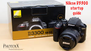 nikon d3300 and 18 55mm beginner user guide youtube