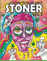stoner coloring book for adults volume 2 a coloring