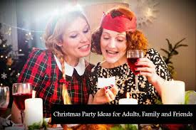 party for adults christmas party ideas for adults family and friends tti trends