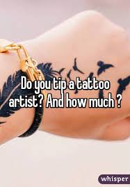 you tip a tattoo artist and how much