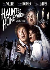 haunted honeymoon 1986 gene wilder gilda radner
