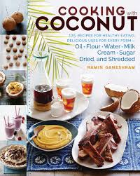 cooking with coconut u201d a delicious new cookbook