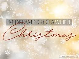 i m dreaming of a sermon by topic i m dreaming of a white christmas