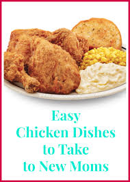 Easy Chicken Dinner Ideas For Family Easy Chicken Dishes To Take To New Moms The Kennedy Adventures