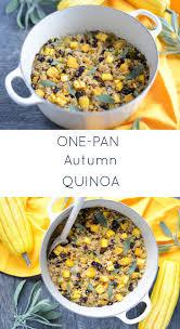 quinoa thanksgiving recipes one pan autumn quinoa u2014 real food whole life
