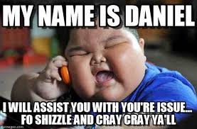 An Internet Meme - 20 daniel memes that are taking over the internet sayingimages com