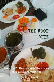 quiz cuisine food how many of the dishes mentioned in this quiz you