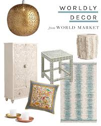 Worldly Decor Worldly Home Decor To Shop Now Home World And World Market