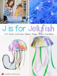 letter of the week a z series j is for jellyfish jellyfish
