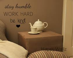 popular customize quotes buy cheap customize quotes lots from stay humble work hard be kind motivational quotes wall sticker diy decorative inspirational quote custom colors
