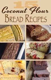 Coconut Flour Bread Recipe For Bread Machine 25 Of The Best Paleo Coconut Flour Bread Recipes Coconut Flour