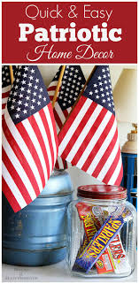 Lazy Girl s Guide To 4th July Decorations House of Hawthornes