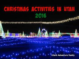 christmas activities in utah 2016 utah u0027s adventure family