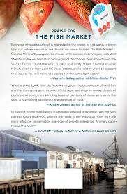 the fish market inside the big money battle for the ocean and