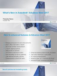 advance steel 2017 whats new presentation pptx autodesk revit