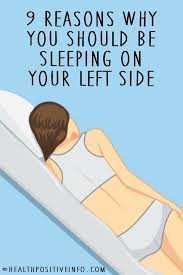 9 reasons why you should be on your left side