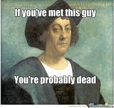 Columbus Meme - columbus by ahsan360 meme center