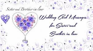 Wedding Card Messages Wedding Card Messages For Sister And Brother In Law