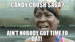 Crack Addict Meme - all the candy crush memes we ve felt at one point or another