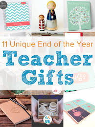unique gifts 11 unique end of the year gifts to give teachers and staff