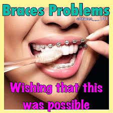 Braces Memes - yessss but i ll pull them off and keep them off our smile