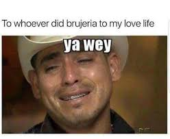 Memes Mexican - 289 best mexican american humor images on pinterest american
