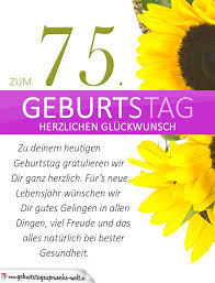 geburtstagssprüche zum 75 geburtstag schlichte geburtstagskarte mit sonnenblumen zum 75 geburtstag