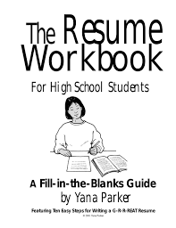Dorothy Parker Resume The Resume Workbook For High Students A Fill In The Blanks