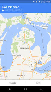 Michigan Google Maps by How To Save Google Maps For Offline Use Androidguys