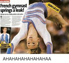 Gymnast Meme - twobluecrabscom uts news french gymnast springs a leak olympic