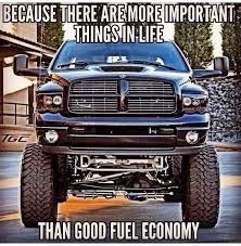Lifted Truck Meme - dodge cummins diesel because there are more important things in