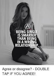 Single White Female Meme - 25 best memes about being single being single memes