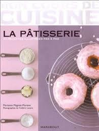 livre cours de cuisine mon cours de cuisine la pâtisserie marabout gourmandises en