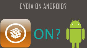 cydia android cydia substrate on android cydia tweaks themes on android
