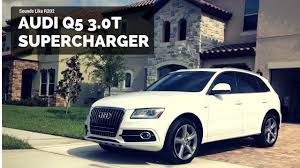 audi q5 supercharged q5 supercharger whine