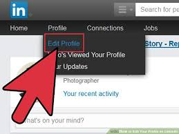 create a business profile on linkedin how to edit your profile on linkedin 12 steps with pictures