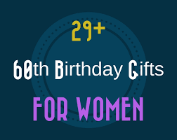 60 birthday gifts 29 great 60th birthday gift ideas for womens sixtieth