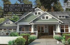 Selling House The Ultimate Guide To Selling A Home Greene Reality Group