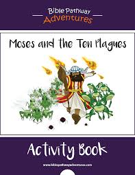 moses and the ten plagues bible activity book printable bible